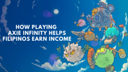 How Playing Axie Infinity NFT Game Helps Filipinos Earn Income