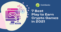 7 Best Play to Earn Crypto Games in 2021
